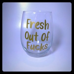 Other - Fresh Out Of F**ks Stemless Wine Glass